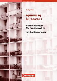 Nouvelle Bibliothèque Junior - Le monde à l'envers - Handreichungen für den Unterricht - A2+