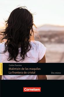 Espacios literarios - Malintzin de las maquilas / La frontera de cristal - dos relatos - Lektüre - B2