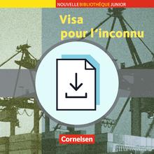 Nouvelle Bibliothèque Junior - Visa pour l'inconnu / La cargaison morte - Handreichungen für den Unterricht als Download