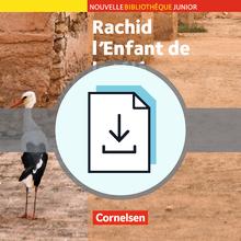 Nouvelle Bibliothèque Junior - Rachid, l'enfant de la télé - Handreichungen für den Unterricht als Download - A2