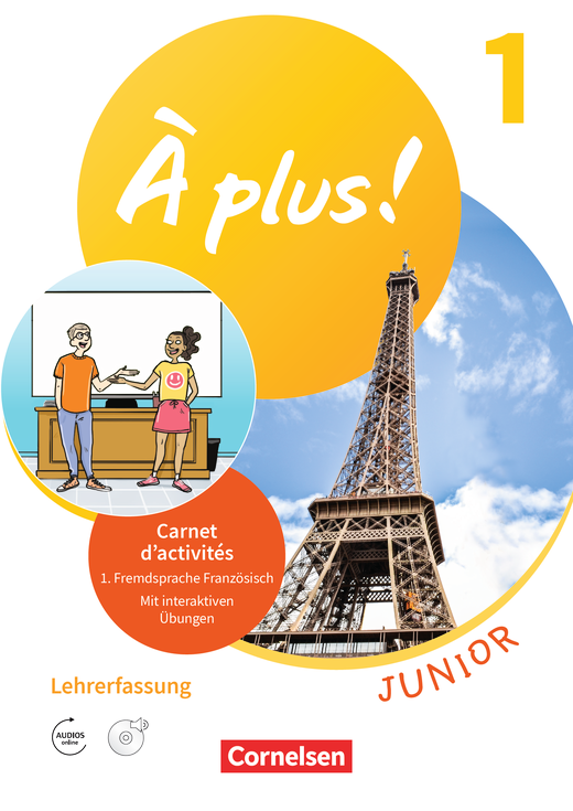 À plus ! Neubearbeitung - Junior - Carnet d'activités mit interaktiven Übungen auf scook.de - Lehrerfassung