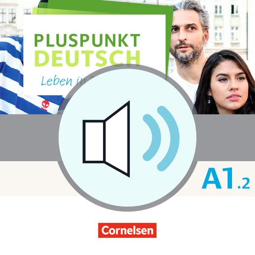 Pluspunkt Deutsch - Leben in Deutschland - Audio-Dateien zum Kursbuch als MP3-Download - A1: Teilband 2