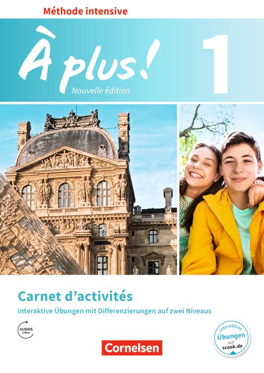 À plus ! - Carnet d'activités mit interaktiven Übungen auf scook.de - Band 1