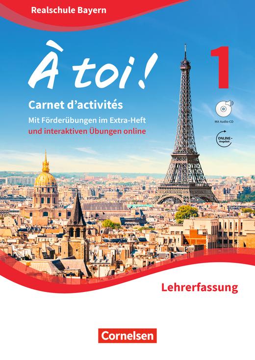 À toi ! - Carnet d'activités mit interaktiven Übungen auf scook.de  - Lehrerfassung - Band 1