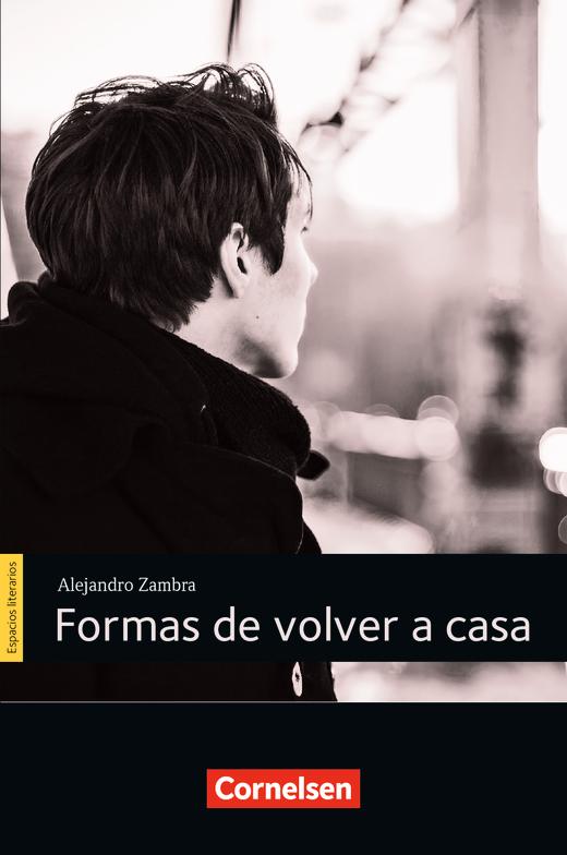 Espacios literarios - Formas de volver a casa - Lektüre - B1/B2
