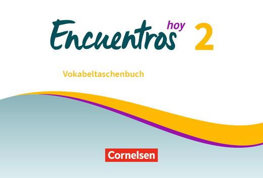 Encuentros - Vokabeltaschenbuch - Band 2