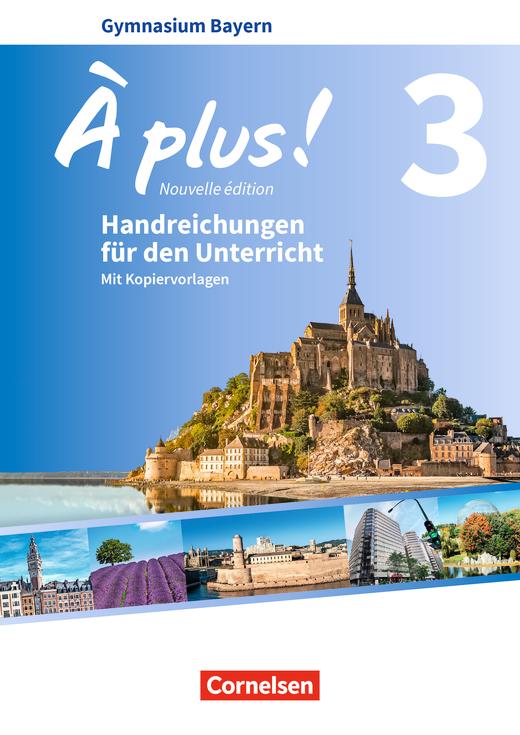 À plus ! - Handreichungen für den Unterricht - Band 3