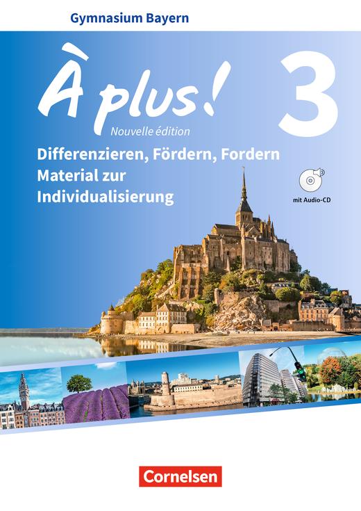 À plus ! - Differenzieren, Fördern, Fordern - Material zur Individualisierung - Kopiervorlagen mit Audio-CD - Band 3