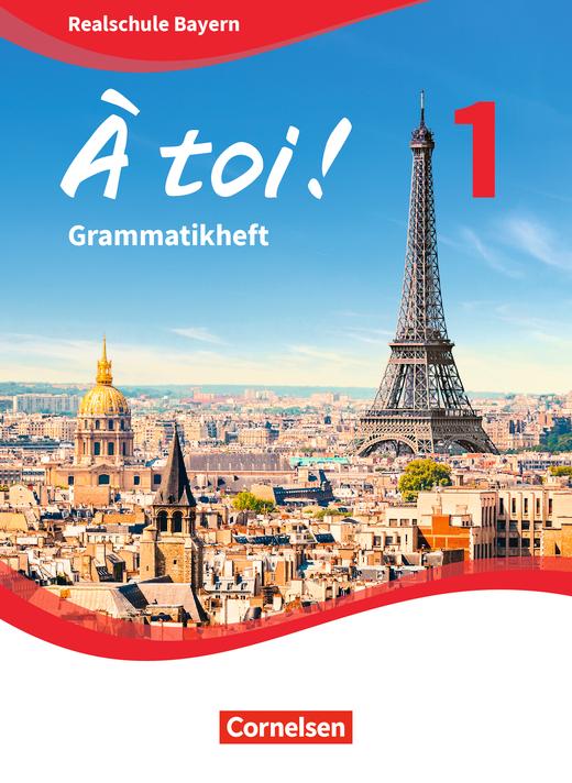 À toi ! - Grammatikheft - Band 1