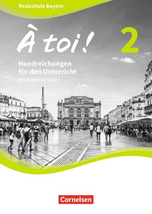 À toi ! - Handreichungen für den Unterricht - Band 2