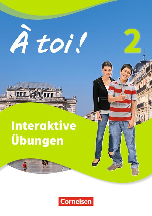 À toi ! - Interaktive Übungen - Band 2