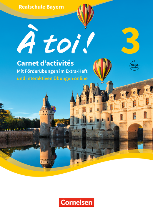 À toi ! - Carnet d'activités mit interaktiven Übungen auf scook.de - Band 3