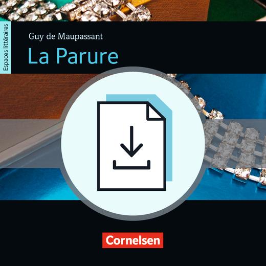 Espaces littéraires - La Parure - Kopiervorlagen und Leistungsmessung als Download - B1+