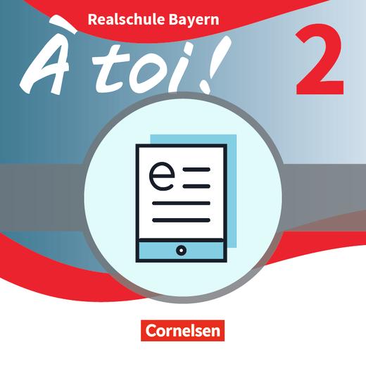À toi ! - Schülerbuch - Lehrerfassung als E-Book - Band 2