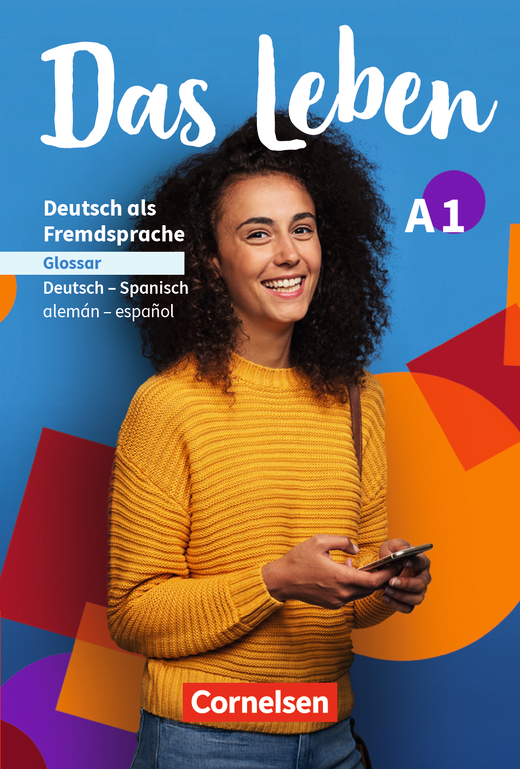 Das Leben - Glossar Deutsch-Spanisch - A1: Gesamtband
