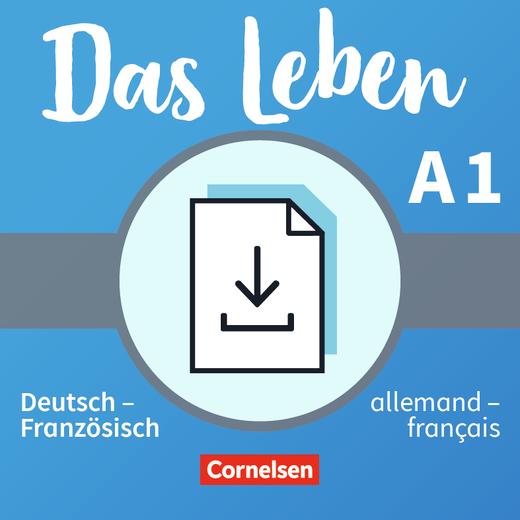 Das Leben - Glossar Deutsch-Französisch als Download - A1: Gesamtband