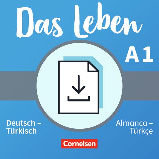 Das Leben - Glossar Deutsch-Türkisch als Download - A1: Gesamtband