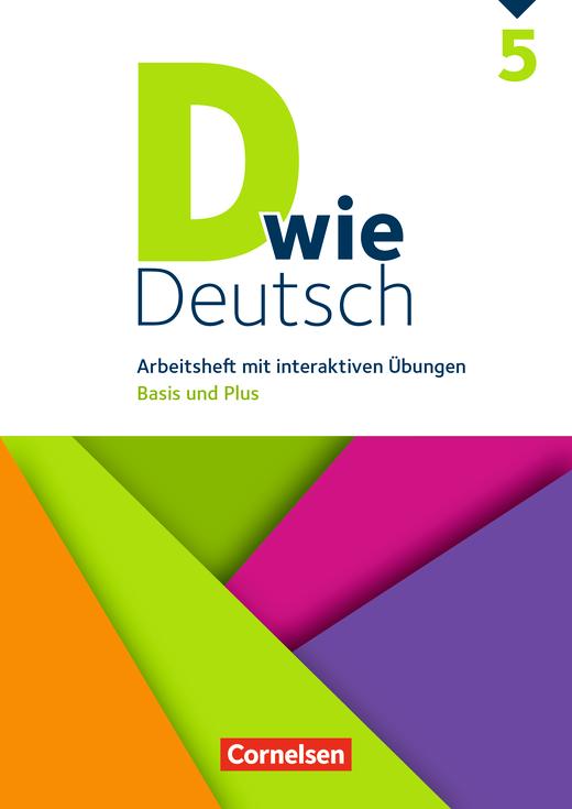 D wie Deutsch - Arbeitsheft mit interaktiven Übungen auf scook.de - 5. Schuljahr