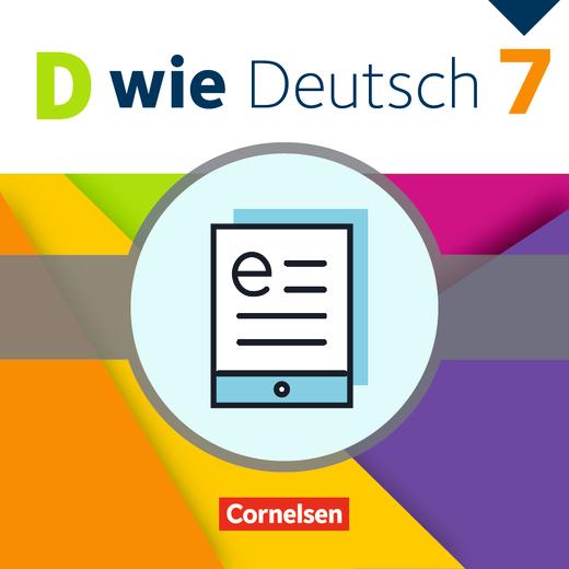D wie Deutsch - Schülerbuch als E-Book - 7. Schuljahr