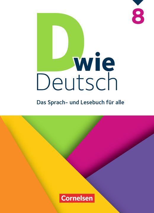 D wie Deutsch - Schülerbuch - 8. Schuljahr