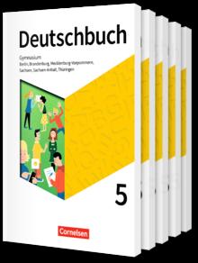 Deutschbuch Gymnasium - Berlin, Brandenburg, Mecklenburg-Vorpommern, Sachsen, Sachsen-Anhalt und Thüringen - Neue Ausgabe