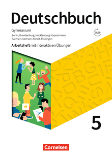 Deutschbuch Gymnasium - Arbeitsheft mit interaktiven Übungen auf scook.de - 5. Schuljahr