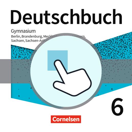 Deutschbuch Gymnasium - Interaktive Übungen als Ergänzung zum Arbeitsheft - 6. Schuljahr