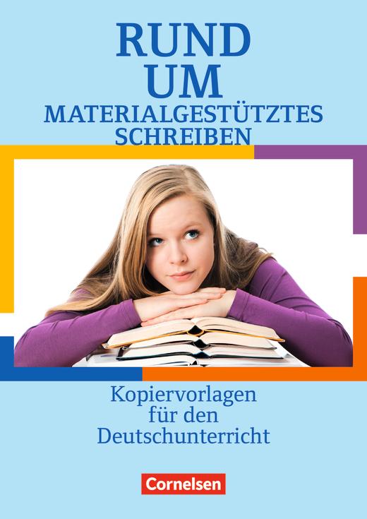 Rund um ... - Rund um materialgestütztes Schreiben - Kopiervorlagen