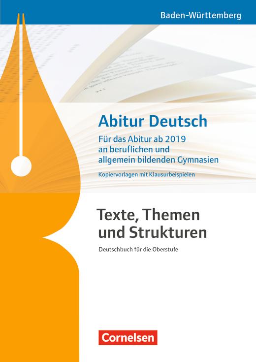 Texte, Themen und Strukturen - Abitur ab 2019 - Berufliche Gymnasien/Allgemeinbildende Gymnasien - Kopiervorlagen mit Klausurbeispielen