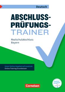 Abschlussprüfungstrainer Deutsch - Realschulabschluss - Arbeitsheft mit Lösungen und Online-Training Grundwissen - 10. Jahrgangsstufe