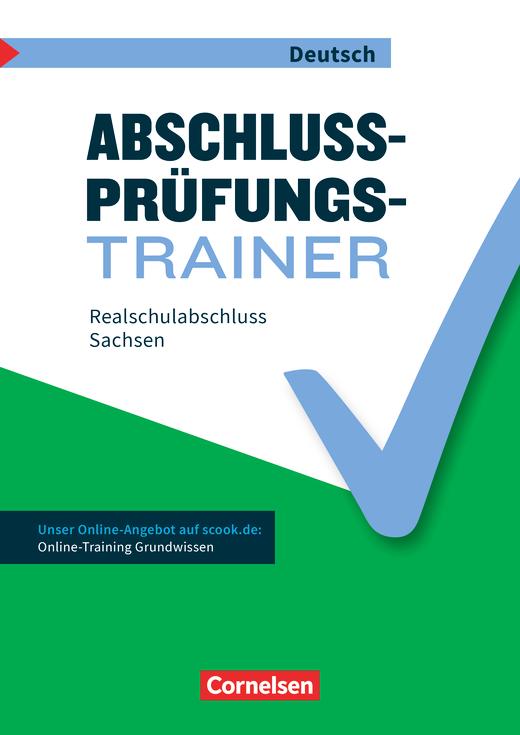 Abschlussprüfungstrainer Deutsch - Realschulabschluss - Arbeitsheft mit Lösungen und Online-Training Grundwissen - 10. Schuljahr