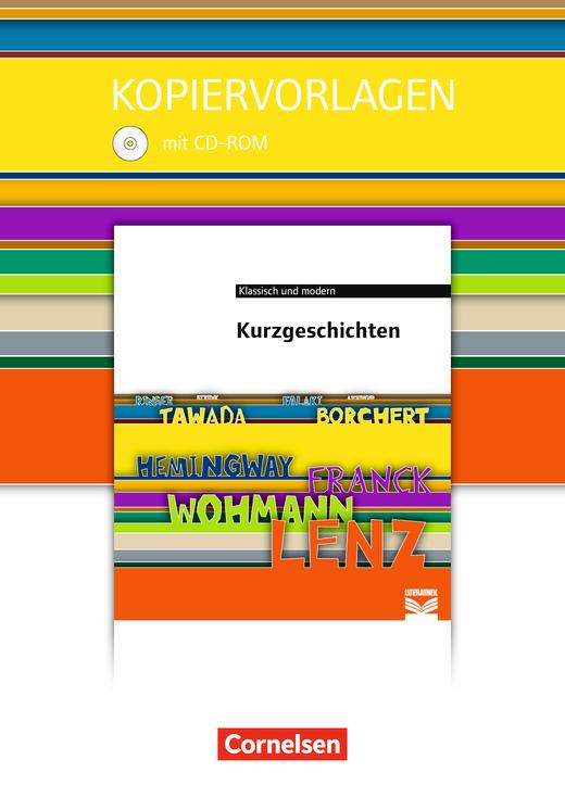 Cornelsen Literathek - Kurzgeschichten - Empfohlen für das 10.-13. Schuljahr - Kopiervorlagen mit Lösungen und CD-Extra