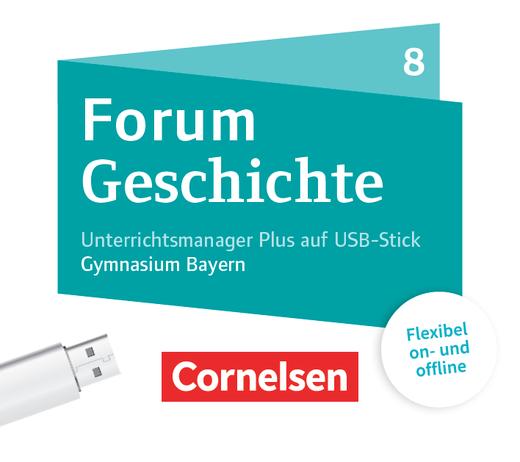 Forum Geschichte - Neue Ausgabe - Unterrichtsmanager Plus auf USB-Stick - 8. Jahrgangsstufe