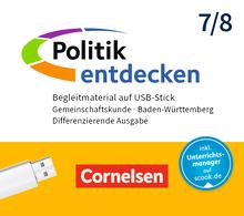 Politik entdecken - Begleitmaterial auf USB-Stick - Band 1: 7./8. Schuljahr
