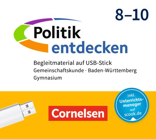 Politik entdecken - Begleitmaterial auf USB-Stick - 8.-10. Schuljahr