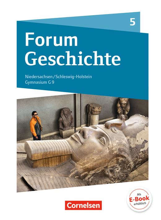 Forum Geschichte - Neue Ausgabe - Von der Urgeschichte bis zum Ende des Römischen Reichs - Schülerbuch - 5. Schuljahr