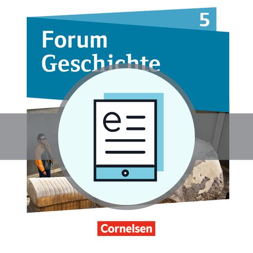 Forum Geschichte - Neue Ausgabe - Von der Urgeschichte bis zum Ende des Römischen Reichs - Schülerbuch als E-Book - 5. Schuljahr