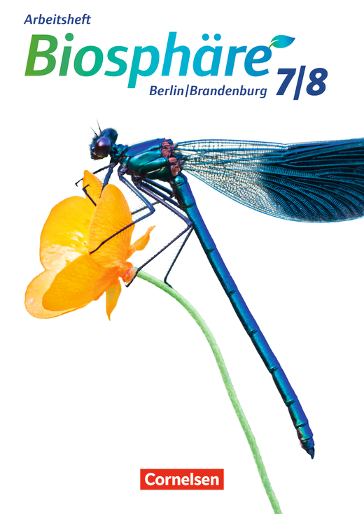 Biosphäre Sekundarstufe I - Arbeitsheft - 7./8. Schuljahr