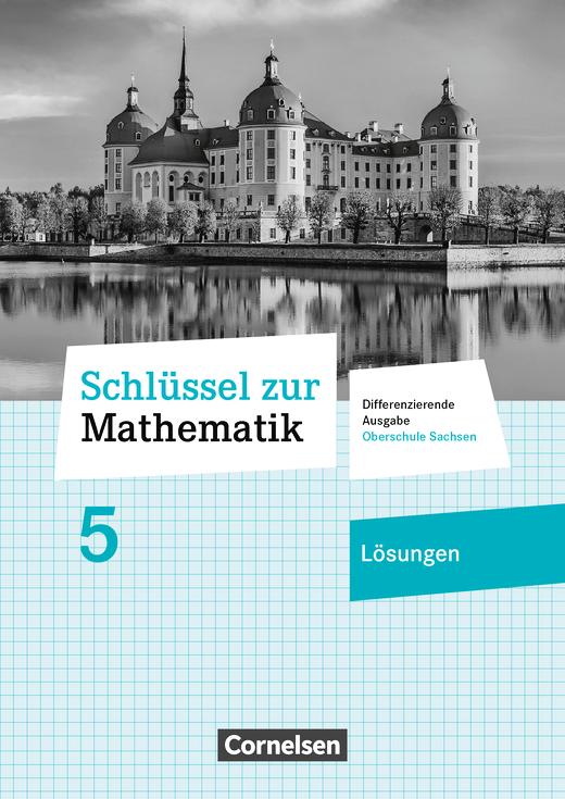 Schlüssel zur Mathematik - Lösungen zum Schülerbuch - 5. Schuljahr