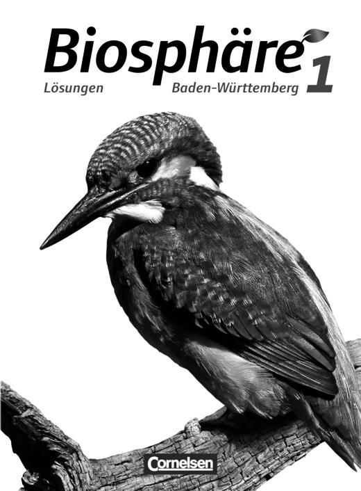 Biosphäre Sekundarstufe I - Lösungen zum Schülerbuch - Band 1: 5./6. Schuljahr