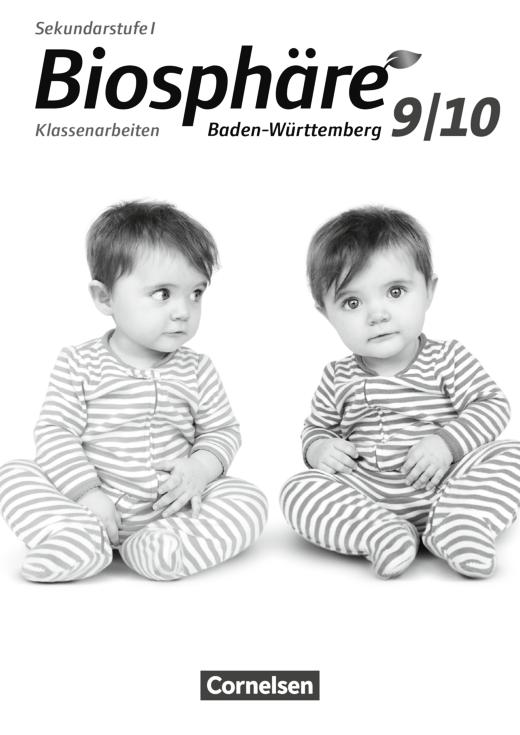 Biosphäre Sekundarstufe I - Klassenarbeiten - 9./10. Schuljahr