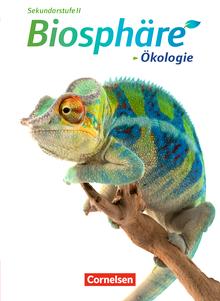 Biosphäre Sekundarstufe II - Ökologie - Schülerbuch