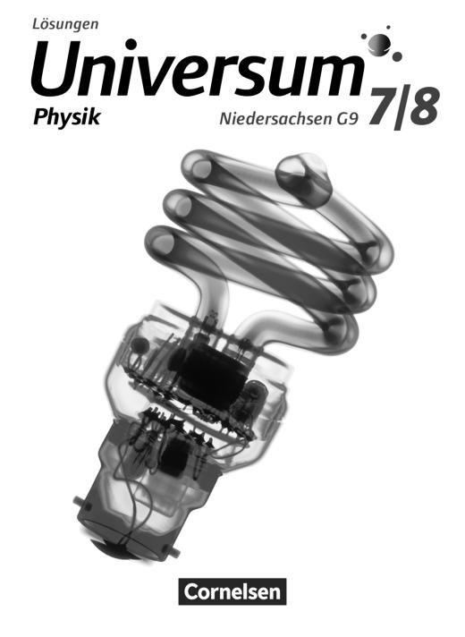 Universum Physik - Lösungen zum Schülerbuch - 7./8. Schuljahr
