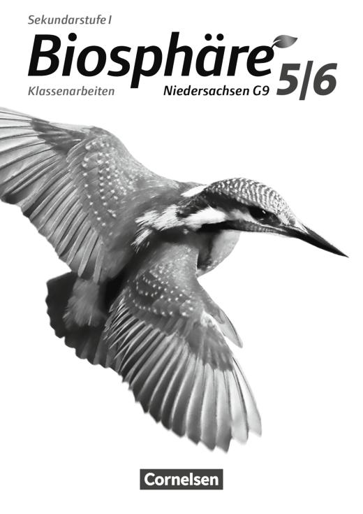 Biosphäre Sekundarstufe I - Klassenarbeiten - 5./6. Schuljahr