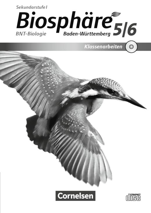 Biosphäre Sekundarstufe I - Editierbare Klassenarbeiten auf CD-ROM - 5./6. Schuljahr: BNT - Biologie