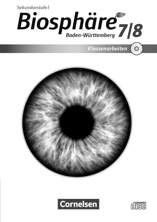 Biosphäre Sekundarstufe I - Editierbare Klassenarbeiten auf CD-ROM - 7./8. Schuljahr