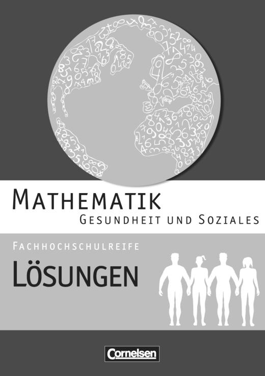 Mathematik - Fachhochschulreife - Lösungen zum Schülerbuch