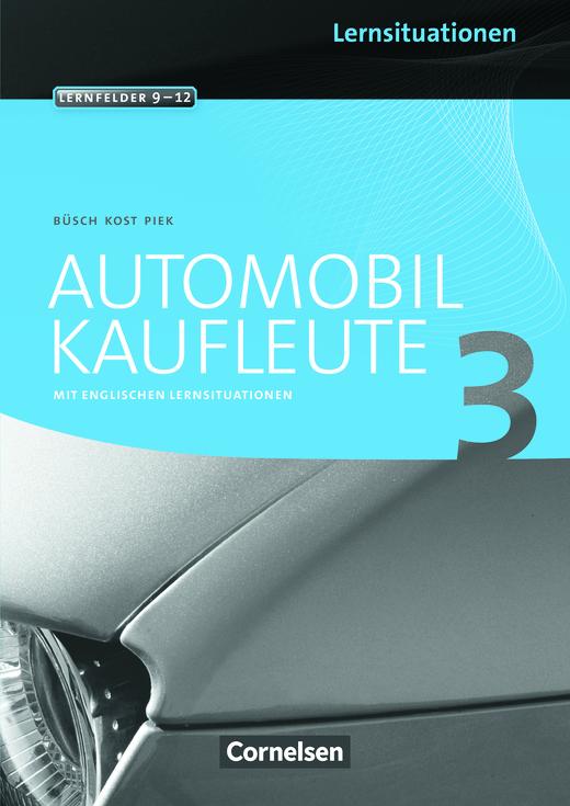 Automobilkaufleute - Arbeitsbuch mit englischen Lernsituationen - Band 3: Lernfelder 9-12
