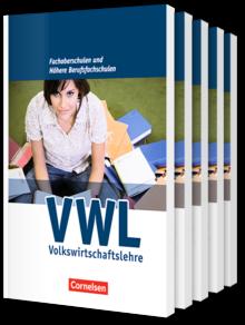 Wirtschaft für Fachoberschulen und Höhere Berufsfachschulen - VWL - Allgemeine Ausgabe (4., überarbeitete Auflage)