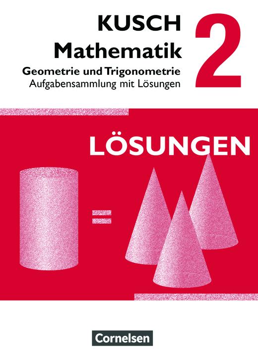 kusch mathematik geometrie und trigonometrie 12 auflage aufgabensammlung band 2. Black Bedroom Furniture Sets. Home Design Ideas